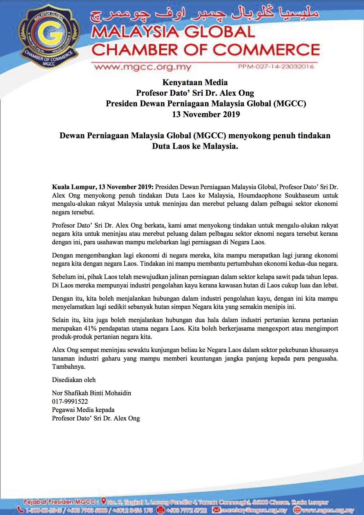 Dewan Perniagaan Malaysia Global (MGCC) menyokong penuh tindakan Duta Laos ke Malaysia.